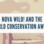Nova Wild! dan Penghargaan Konservasi Dunia
