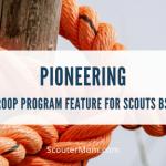 Fitur Program Pasukan Perintis untuk Scouts BSA