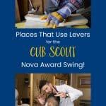 9 Tempat Yang Menggunakan Tuas: Cub Scout Nova Award Swing!