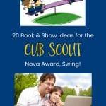 20 Book & Show Ideas untuk Ayunan Penghargaan Cub Scout Nova!