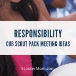 Ide untuk Pertemuan Cub Scout Pack tentang Tanggung Jawab