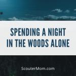 Menghabiskan Malam di Hutan Sendiri