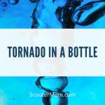 Buat Tornado dalam Botol