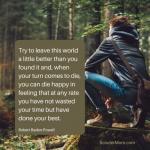 Cobalah Meninggalkan Dunia Ini Sedikit Lebih Baik Daripada Anda Menemukannya