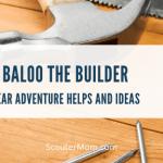 Baloo the Builder Adventure: Bantuan dan Ide Cub Scout