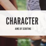Tujuan Kepanduan - Karakter