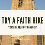 Mengunjungi Monumen Keagamaan - Cobalah Mendaki Keyakinan