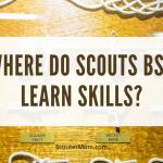 Dimana Pramuka BSA Mempelajari Keterampilan?