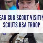 Bear Cub Scout Mengunjungi Scouts BSA Troop