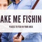 Take Me Fishing: Tempat untuk Memancing di Area Anda