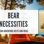 Petualangan Kebutuhan Beruang: Bantuan dan Ide Cub Scout