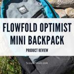 Ulasan Produk: Ransel Mini Flowfold Optimis