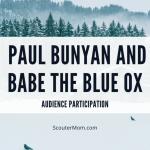 Partisipasi Audiens – Kisah Paul Bunyan dan Babe the Blue Ox