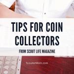 Tips untuk Kolektor Koin dari Scout Life Magazine