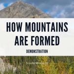 Bagaimana Pegunungan Terbentuk – Demonstrasi Mudah